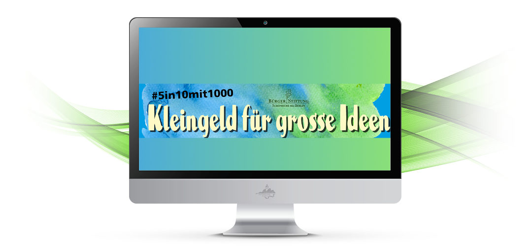 Bürgerstiftung startet neue Kampagne #5in10mit1000